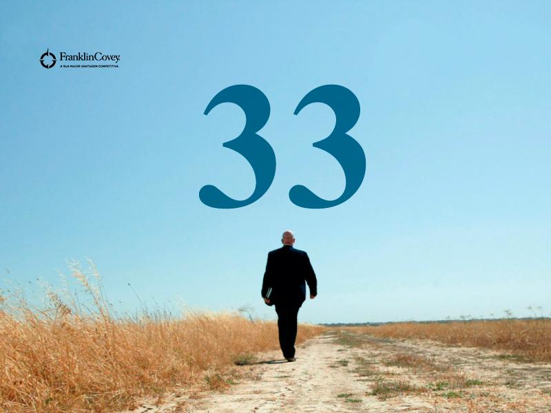 33 coisas que aprendi pelo caminho, sobre a liderança e seus princípios